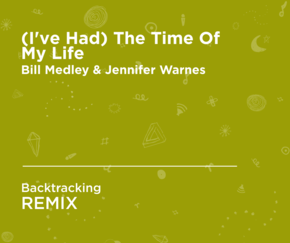 The time of my life (Backtracking Remix)